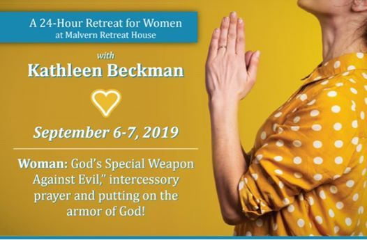 24 Hour Womens Retreat with Kathleen Beckman at Malvern