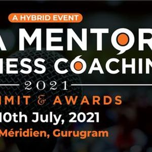 India Mentors and Business Coaching  Summit and Awards 2021