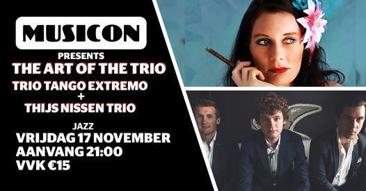 ART OF THE TRIO :: Trio Tango Extremo & Thijs Nissen Trio, 17 November   Event in The Hague   AllEvents.in