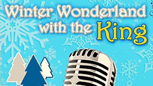 Winter Wonderland with the King
