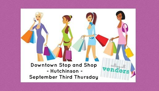 Downtown Stop and Shop - Hutchinson -September Third Thursday