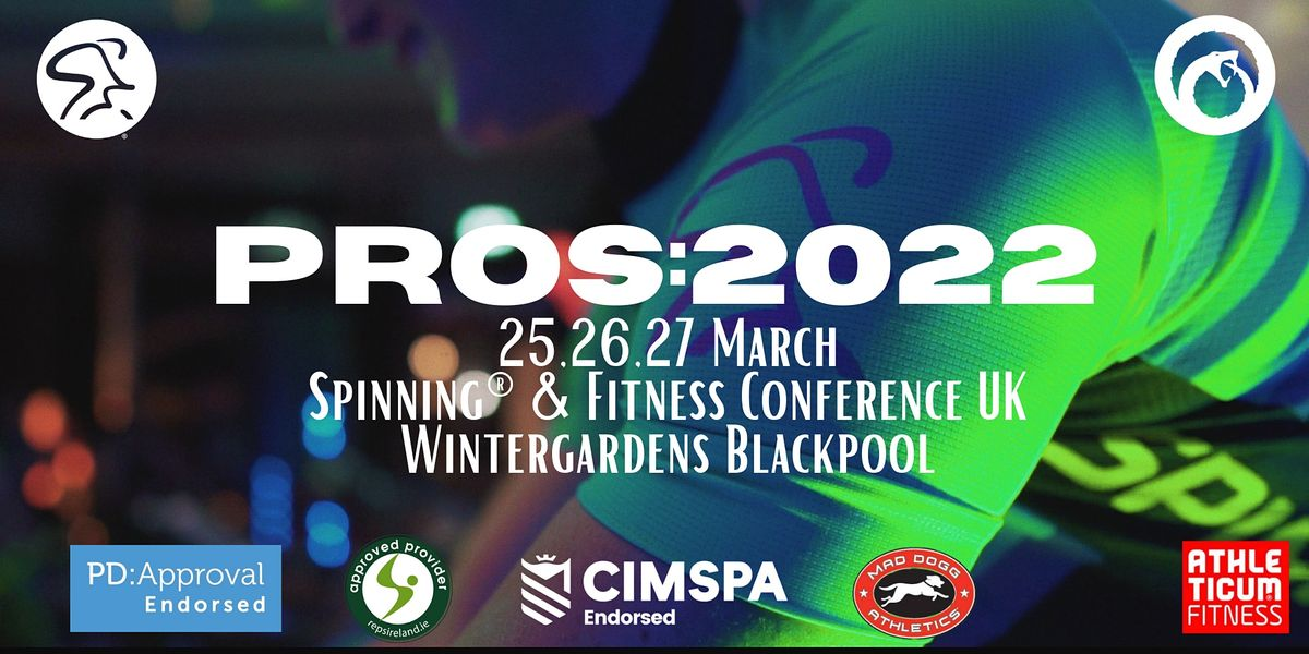 PROS | Spinning® and Fitness Conference, 24 March | Event in Blackpool | AllEvents.in