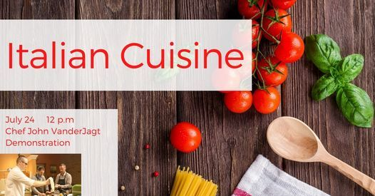 Italian Cuisine: Demonstration Cooking Class | Event in Holland | AllEvents.in