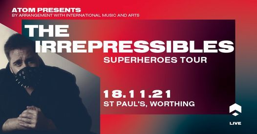 The Irrepressibles live at St. Paul's, Worthing, 18 November | Event in Worthing | AllEvents.in