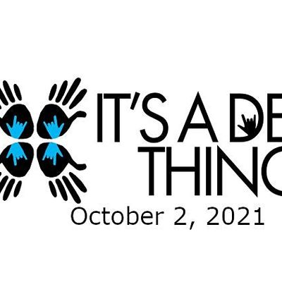 Its a Deaf Thing - Deaf Expo - Deaf Literacy Center