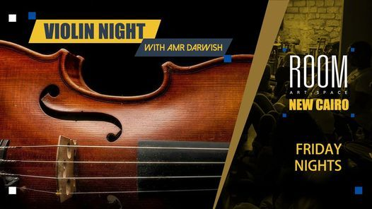 Violin Night with Amr Darwish, 18 June   Event in Cairo   AllEvents.in