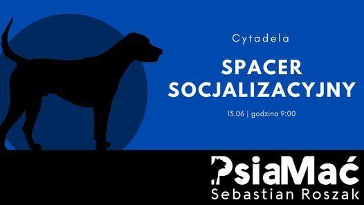 PsiaMać: Spacer socjalizacyjny na Cytadeli, 13 June   Event in Poznan   AllEvents.in