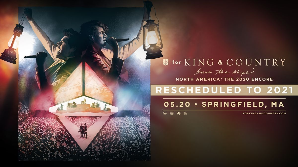 for KING & COUNTRY | burn the ships : world tour | North America [Encore], 20 May | Event in Springfield