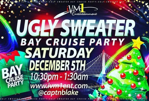 Oakland Christmas Events 2020 Ugly Sweater Christmas Cruise Party* 2020, Jack London Square