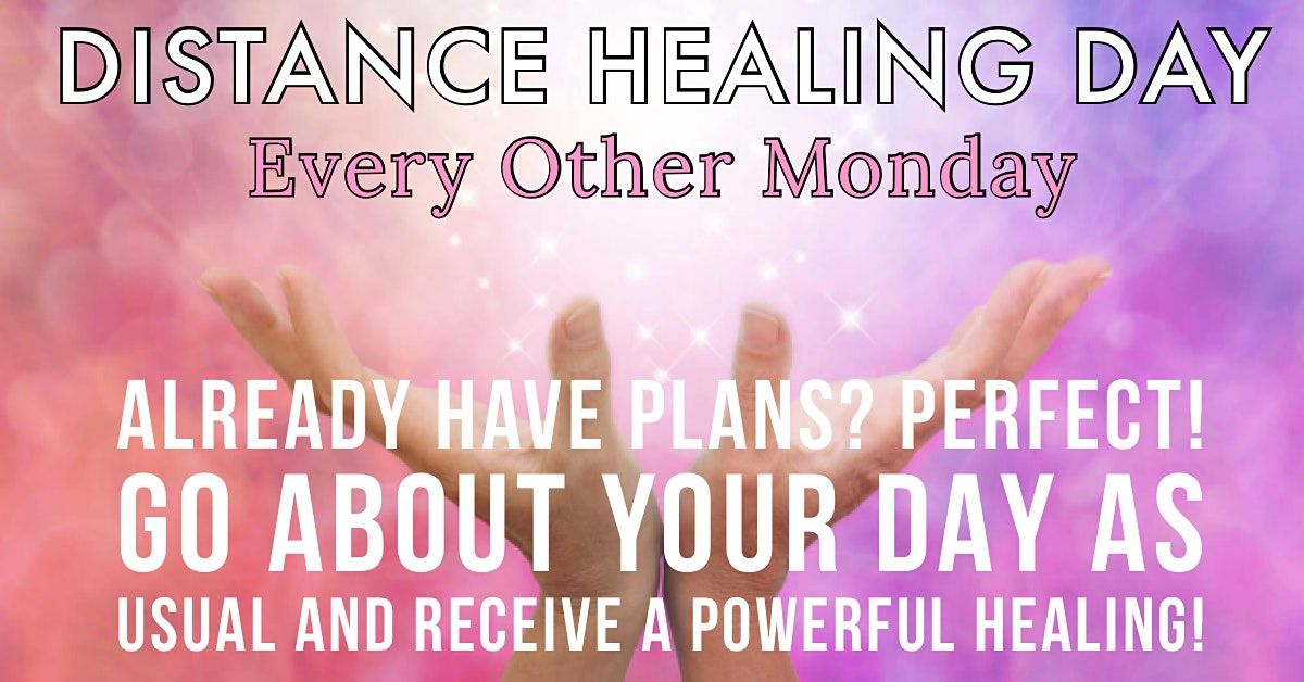 Distance Healing Day - Yay! | Online Event | AllEvents.in