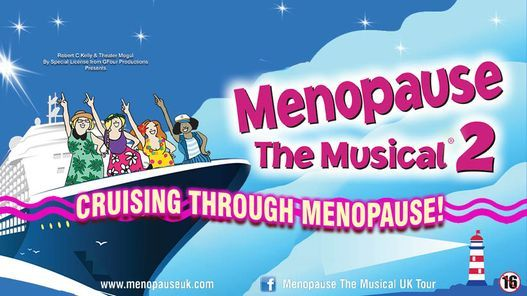 Menopause the Musical 2 Cruising Through Menopause, 25 April | Event in Hastings | AllEvents.in