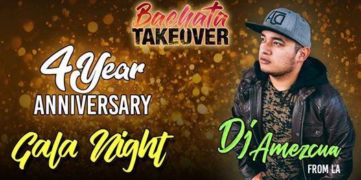 Bachata Takeover 4 Year Anniversary - GALA NIGHT