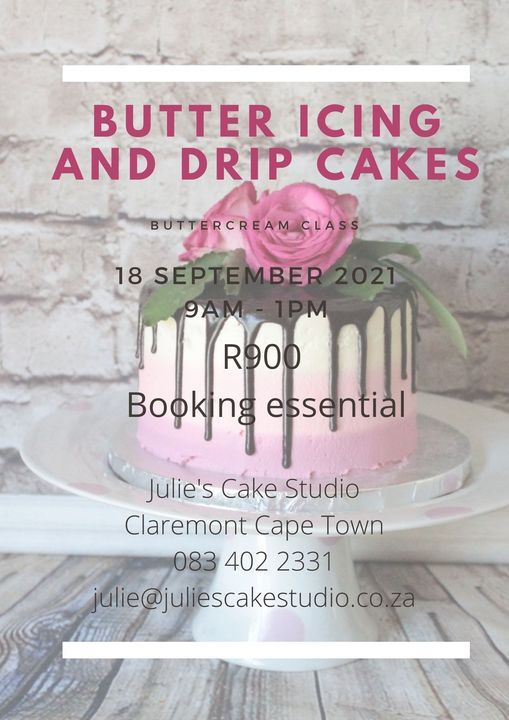 Butter Icing and Drip Cakes (in person)   Event in Claremont   AllEvents.in
