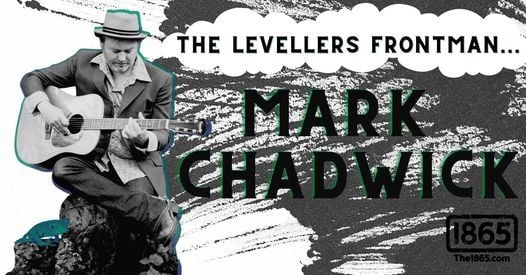 Mark Chadwick (The Levellers) at The 1865, 23 April   Event in Southampton   AllEvents.in
