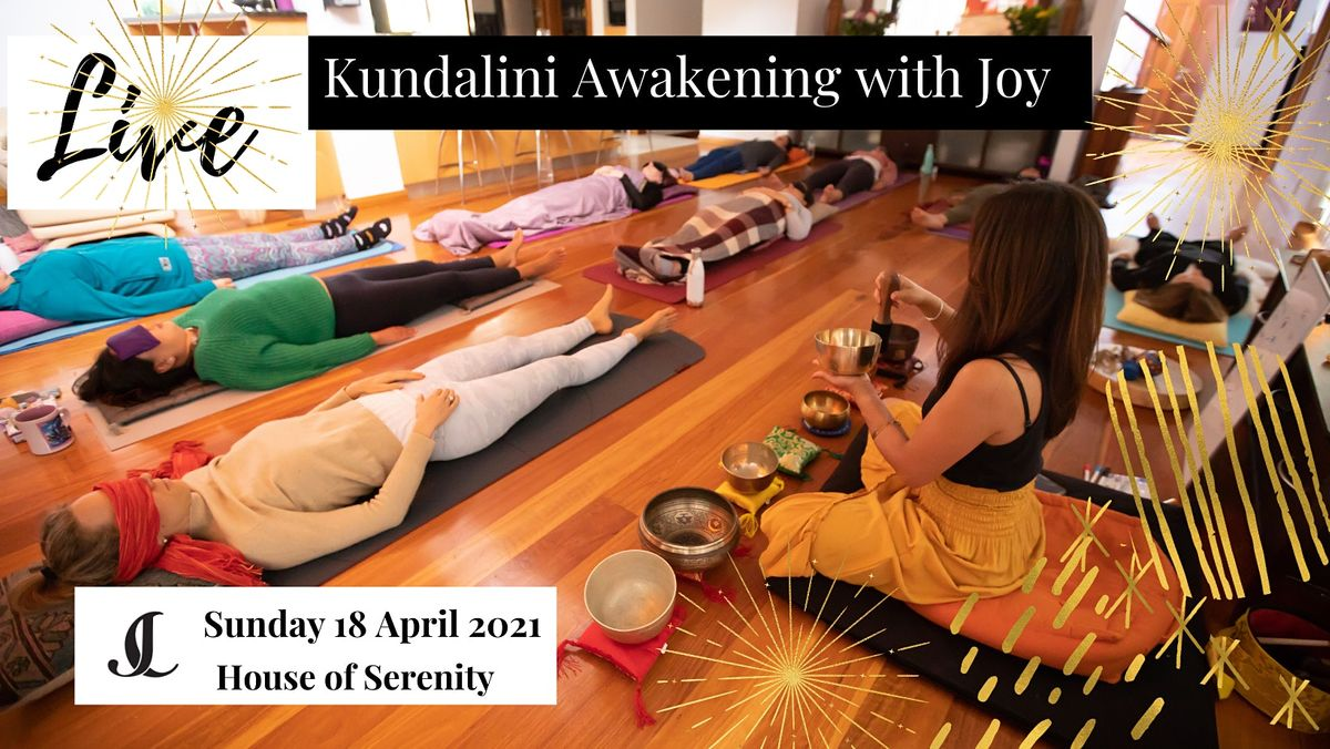 Live Kundalini Awakening with Joy, 18 April | Event in Miranda | AllEvents.in