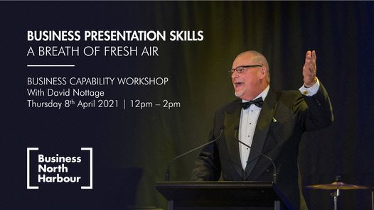 Business Presentation Skills – A breath of fresh air with David Nottage, 8 April | Event in Auckland | AllEvents.in