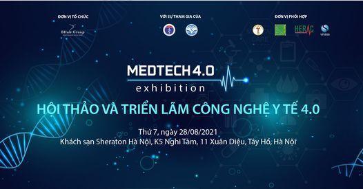 TRIỂN LÃM VÀ HỘI THẢO CÔNG NGHỆ Y TẾ (MEDTECH4.0), 28 August   Event in Hanoi   AllEvents.in