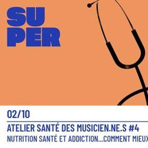 Atelier sant 4  Nutrition sommeil et addiction...  Le Silo - Le Mans
