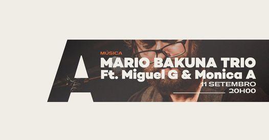 Bossa Nova & Samba Jazz Night - Mario Bakuna Trio - Live in Aveiro/Portugal -Ft. Miguel G & Monica A, 11 September