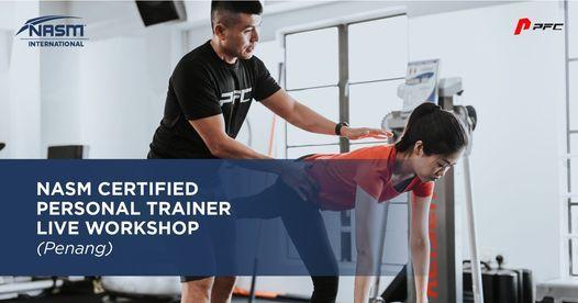 NASM Certified Personal Trainer Live Workshop Penang, 26 November | Event in Penang | AllEvents.in