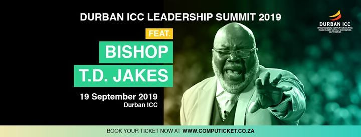Durban ICC Leadership Summit feat Bishop T.D Jakes
