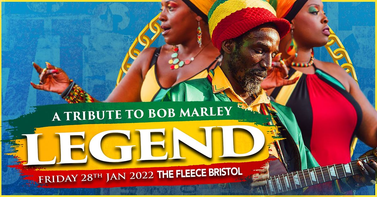 Legend: A Tribute to Bob Marley, 20 August   Event in Bristol   AllEvents.in