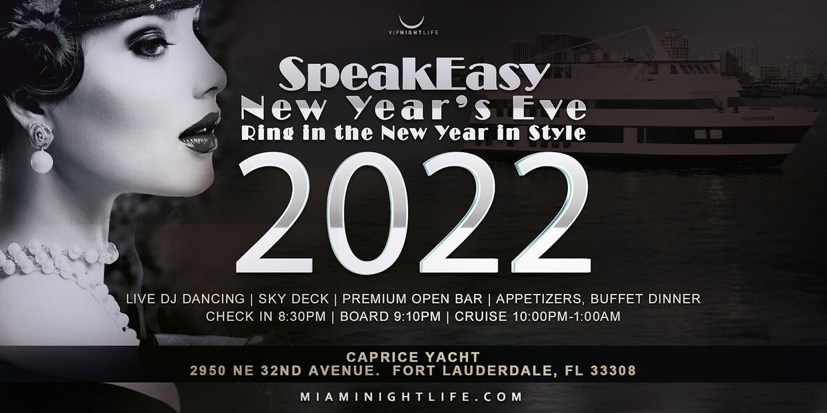 Speakeasy Fort Lauderdale New Year's Eve Party Cruise 2022, 31 December | Event in Fort Lauderdale | AllEvents.in
