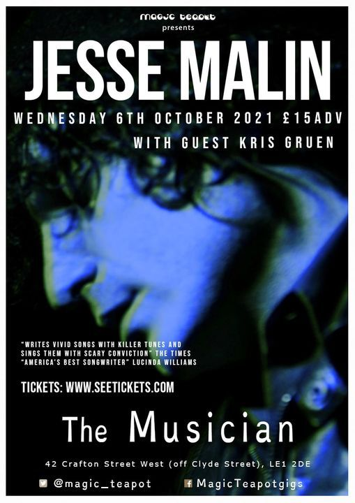 Jesse Malin + Kris Gruen at The Musician 6 October 2021 £15 adv, 6 October   Event in Leicester   AllEvents.in