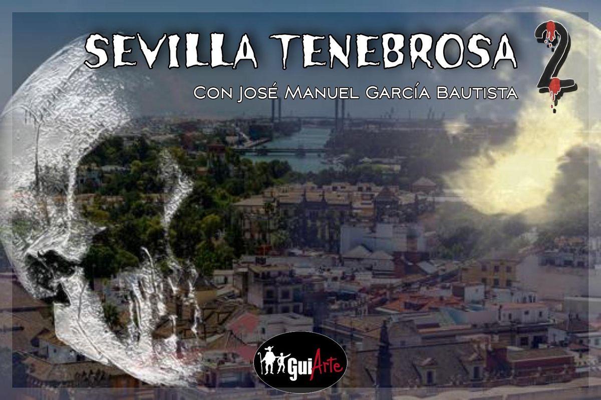 Sevilla Tenebrosa 2 | Event in Sevilla | AllEvents.in