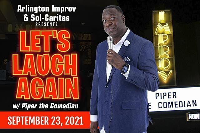 Let's Laugh Again with Piper the Comedian (Comedy Show), 23 November | Event in Arlington | AllEvents.in