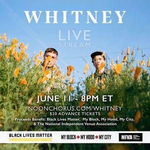 Whitney Livestream Benefit for BLM & NIVA