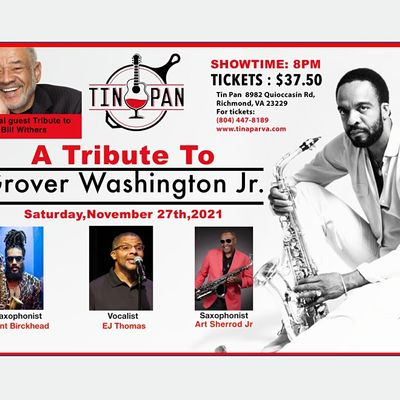 A Tribute to Grover Washington Jr.