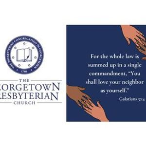 A Candid Look at Racism History the Church and Today at Georgetown Presbyterian Church