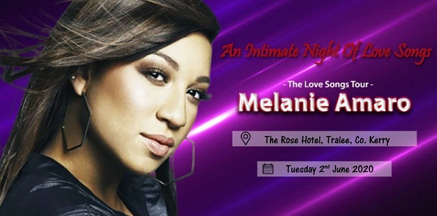 Melanie Amaro - The Love Songs Tour - The Rose Hotel Tralee Kerry