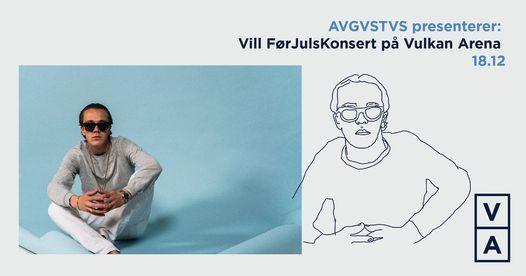 Avlyst / Avgvstvs presenterer: Vill FørJulsKonsert på Vulkan Arena, 22 December | Event in Oslo | AllEvents.in