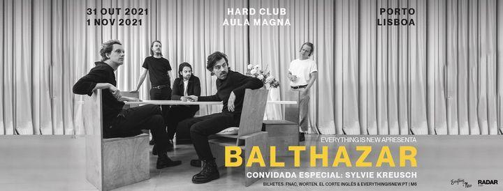 Balthazar // Aula Magna, 1 November | Event in Lisbon | AllEvents.in