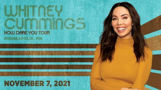Whitney Cummings: How Dare You Tour, 20 November | Event in Minneapolis | AllEvents.in