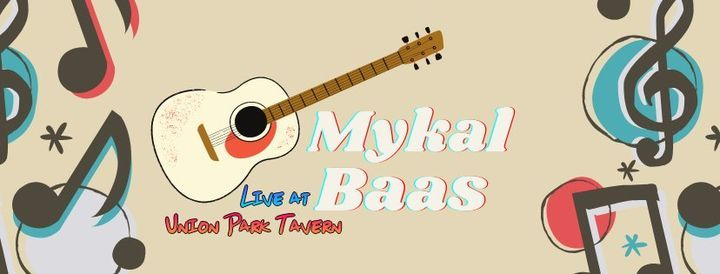 Mykal Baas Live at Union Park Tavern!, 25 June | Event in Kenosha | AllEvents.in