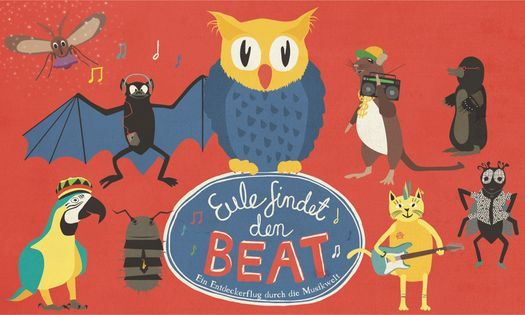 Verlegt: Eule findet den Beat: Das Kinder-Theater-Konzert I Trier, 23 October | Event in Trier | AllEvents.in