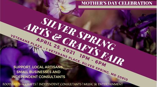 Silver Spring Mother's Day Arts & Crafts Spring Fair, 25 April | Event in Silver Spring | AllEvents.in