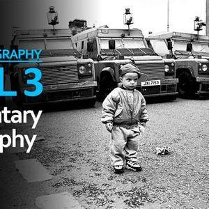 Level 3 Documentary Photography