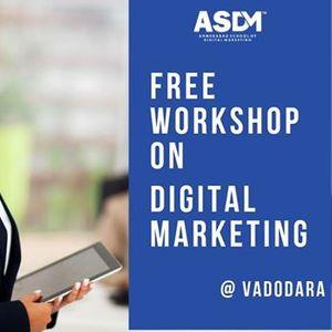 Free Workshop On Digital Marketing In Vadodara