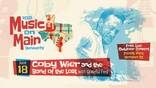 Music on Main featuring Coby Wier and the Band of the Lost, 18 June | Event in Denison | AllEvents.in