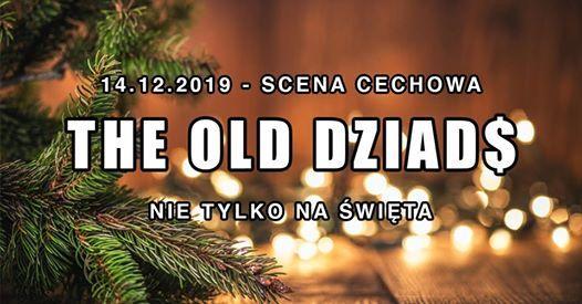 The Old Dziad - nie tylko na wita - koncert