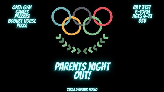 Parents Night Out: Olympics Theme   Event in Plano   AllEvents.in