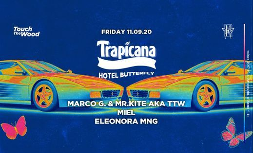 Trapicana By Touch The Wood  Every Friday  Hotel Butterfly