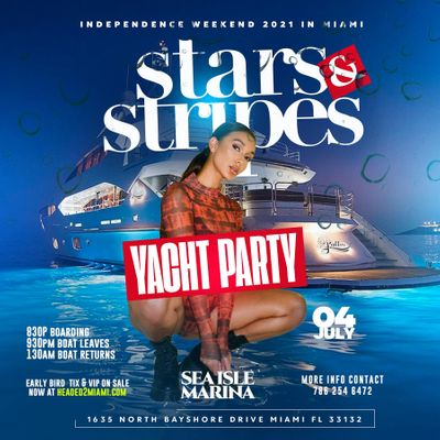 MIAMI STARS N STRIPES YACHT PARTY (Red White & Blue)