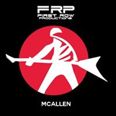 First Row Productions- McAllen