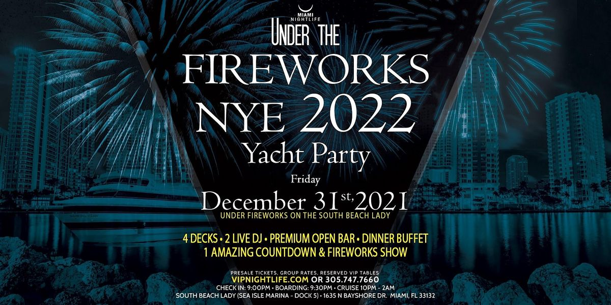 Miami Under the Fireworks Yacht Party New Year's Eve 2022, 31 December | Event in Miami | AllEvents.in