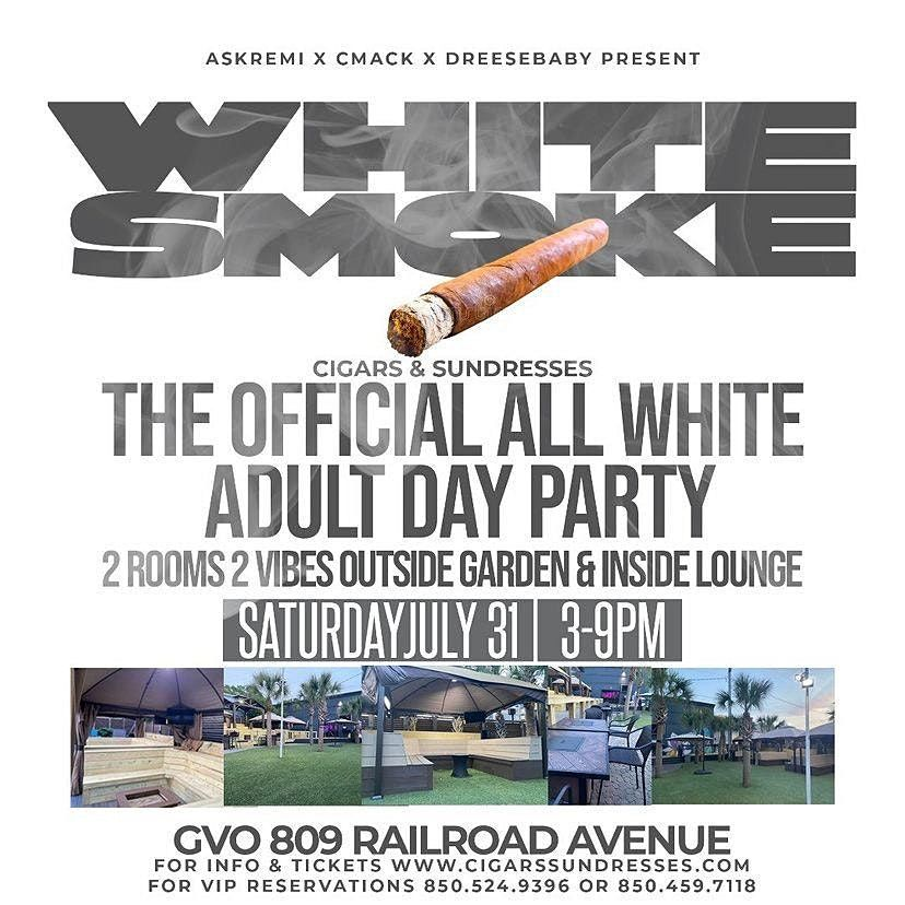 """Cigars & Sundresses - Ultimate """"ALL WHITE"""" Adult Day-Party Experience, 31 July   Event in Tallahassee"""